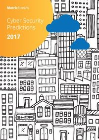 Cyber-Security Predictions 2017